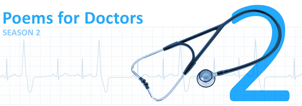 IMPORTANT NEWS ABOUT SEASON TWO of Poems for Doctors